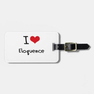 Eu amo a eloquência tags para bagagens