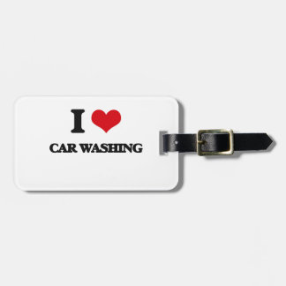 Eu amo a lavagem do carro tags de bagagens
