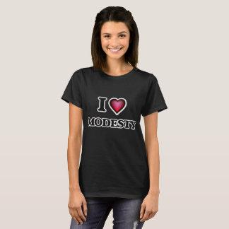 Eu amo a modéstia camisetas