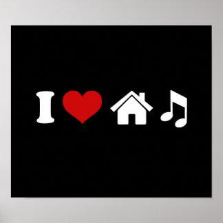 Eu amo a música da casa pôster