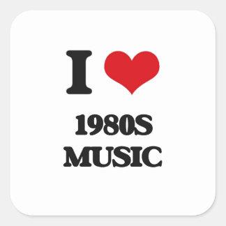 Eu amo a MÚSICA dos anos 80 Adesivo Quadrado