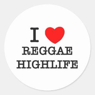 Eu amo a reggae Highlife Adesivo Em Formato Redondo