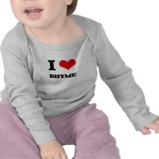 Eu amo a rima t-shirts