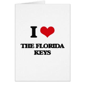 Eu amo as chaves de Florida Cartão Comemorativo