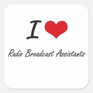 Eu amo assistentes da emissão de rádio adesivo quadrado