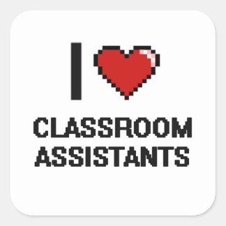 Eu amo assistentes da sala de aula adesivo quadrado