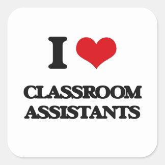 Eu amo assistentes da sala de aula adesivo em forma quadrada