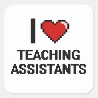 Eu amo assistentes de ensino adesivo quadrado