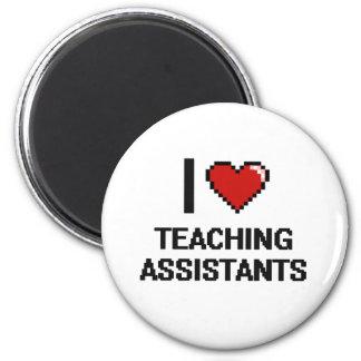Eu amo assistentes de ensino ímã redondo 5.08cm