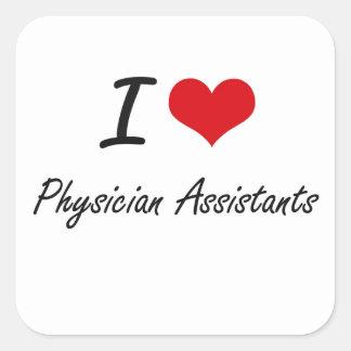 Eu amo assistentes do médico adesivo quadrado