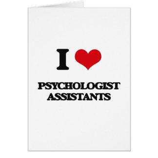 Eu amo assistentes do psicólogo cartão