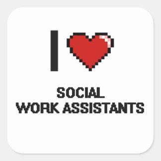 Eu amo assistentes do trabalho social adesivo quadrado