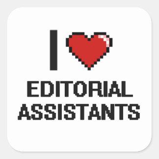Eu amo assistentes editoriais adesivo quadrado