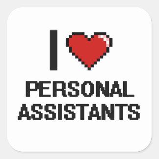 Eu amo assistentes pessoais adesivo quadrado