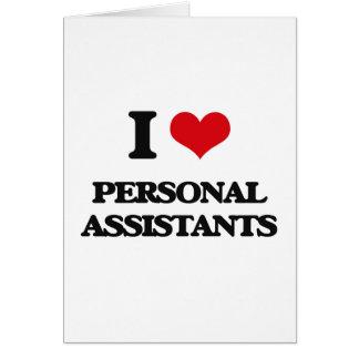 Eu amo assistentes pessoais cartão comemorativo