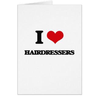 Eu amo cabeleireiro cartão comemorativo