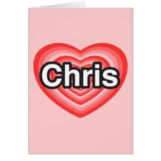 Eu amo Chris. Eu te amo Chris. Coração Cartão Comemorativo