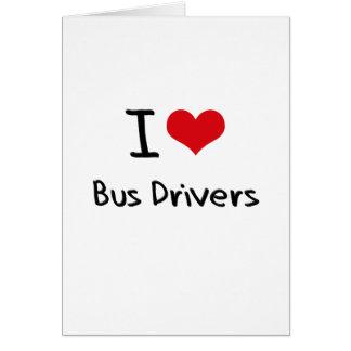 Eu amo condutores de autocarro cartão