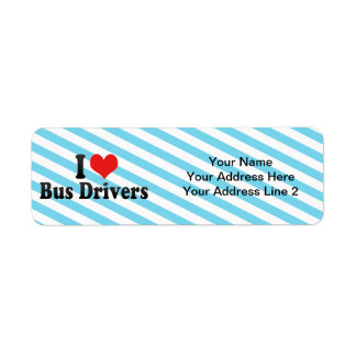 Eu amo condutores de autocarro etiqueta endereço de retorno