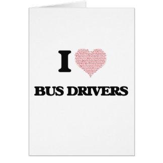 Eu amo condutores de autocarro (o coração feito cartão comemorativo