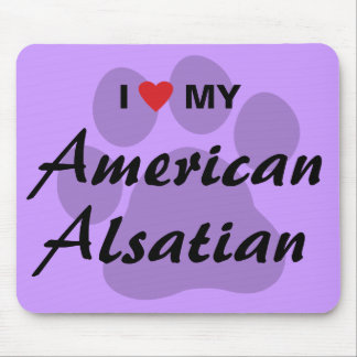 Eu amo (coração) meu Alsatian americano Mouse Pad