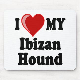 Eu amo (coração) meu cão de cão de Ibizan Mouse Pad