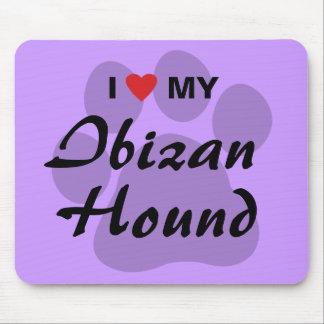 Eu amo (coração) meu cão de Ibizan Mouse Pad