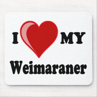 Eu amo (coração) meu cão de Weimaraner Mousepads
