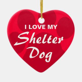 Eu amo (coração) meu cão do abrigo ornamento de cerâmica coração