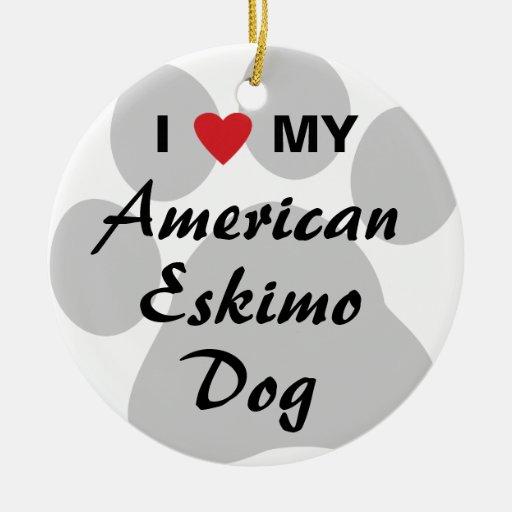 Eu amo (coração) meu cão Eskimo americano Ornamentos Para Arvore De Natal