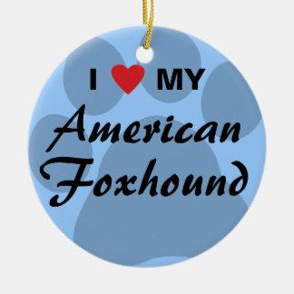 Eu amo (coração) meu Foxhound americano Ornamento De Cerâmica Redondo