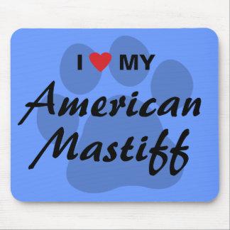 Eu amo (coração) meu Mastiff americano Mousepads