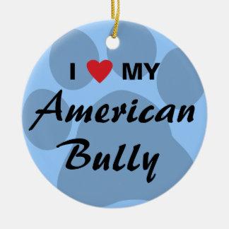 Eu amo (coração) minha intimidação americana ornamento de cerâmica redondo