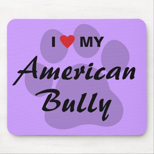 Eu amo (coração) minha intimidação americana mousepad