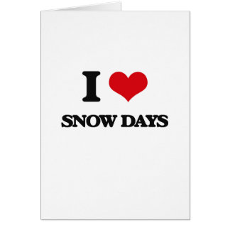 Eu amo dias da neve cartão comemorativo