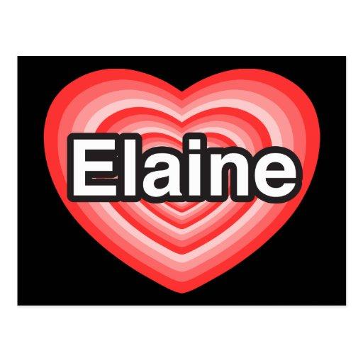 Eu amo Elaine. Eu te amo Elaine. Coração Cartão Postal