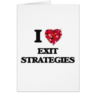 Eu amo estratégias de saída cartão comemorativo
