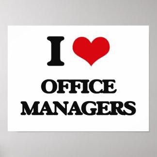 Eu amo gestores de escritório posters