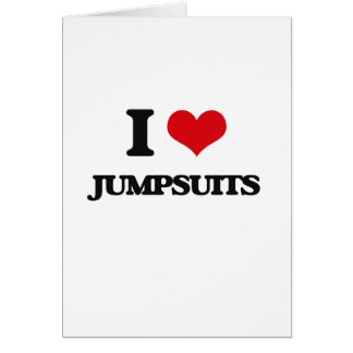 Eu amo Jumpsuits Cartão Comemorativo