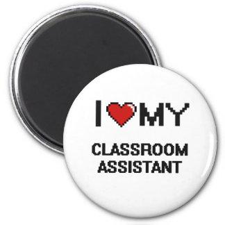 Eu amo meu assistente da sala de aula ímã redondo 5.08cm