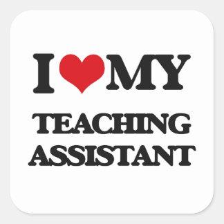 Eu amo meu assistente de ensino adesivo quadrado
