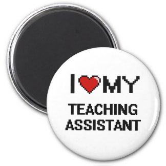 Eu amo meu assistente de ensino ímã redondo 5.08cm