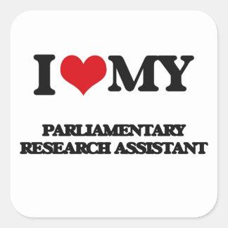 Eu amo meu assistente de pesquisa parlamentar adesivo quadrado