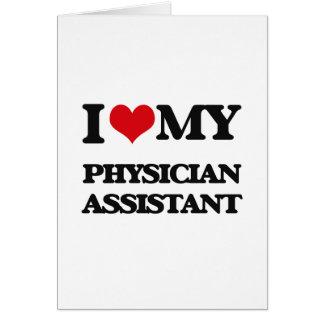 Eu amo meu assistente do médico cartão comemorativo