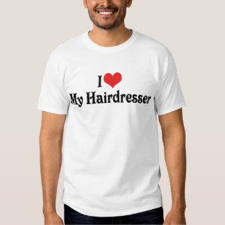 Eu amo meu cabeleireiro camiseta