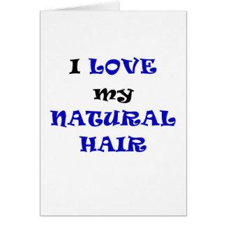 Eu amo meu cabelo natural cartão comemorativo