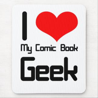 Eu amo meu geek da banda desenhada mouse pad