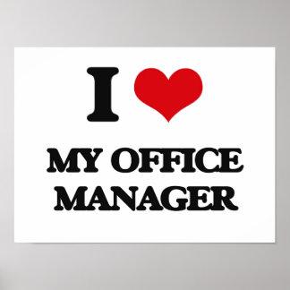 Eu amo meu gestor de escritório pôsteres