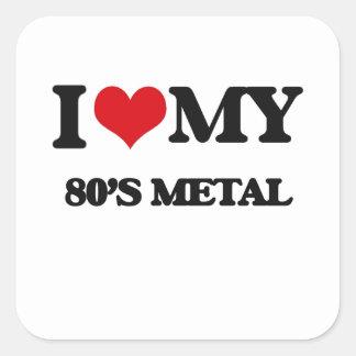 Eu amo meu METAL do anos 80 Adesivo Quadrado