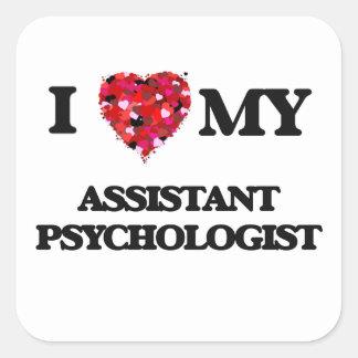 Eu amo meu psicólogo assistente adesivo quadrado